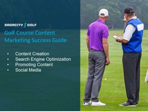 Golf Course Content Marketing Success Guide